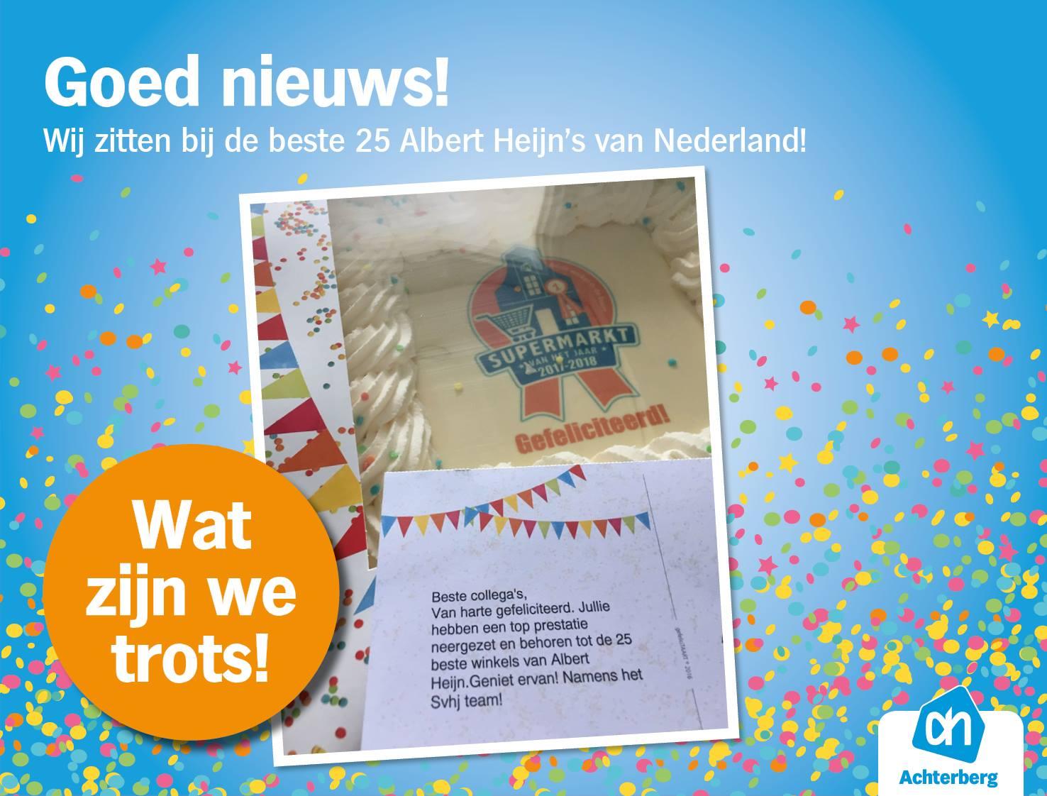 Goed nieuws! Wij zitten bij de beste 25 Albert Heijn's van Nederland!