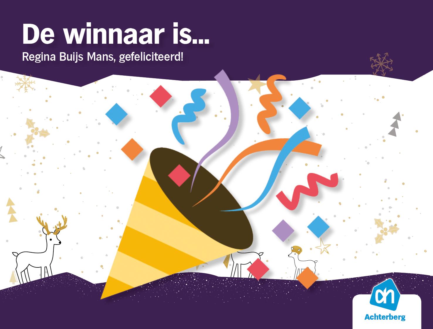 De winnaar is… Regina Buijs Mans, gefeliciteerd!